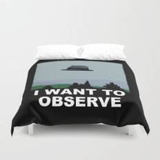 I Want to Observe Duvet Cover
