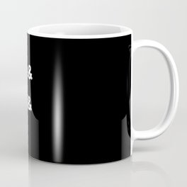 Camus& Nietzsche& Sartre& Bukowski& Pessoa& Kafka. White on Black Coffee Mug