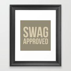Swag approved Framed Art Print