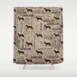 Dutch Shepherd - Hollandse Herder - Dutchie Shower Curtain