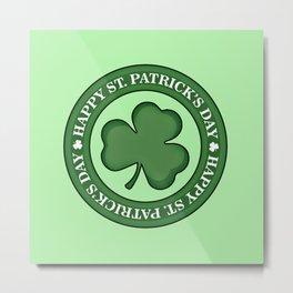 Happy St. Patricks Day Metal Print