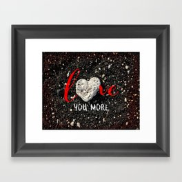 """""""Love You More"""" Hawaii Beach with Coral Heart Photo Framed Art Print"""