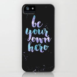 Be Your Own Hero Purple Watercolor iPhone Case