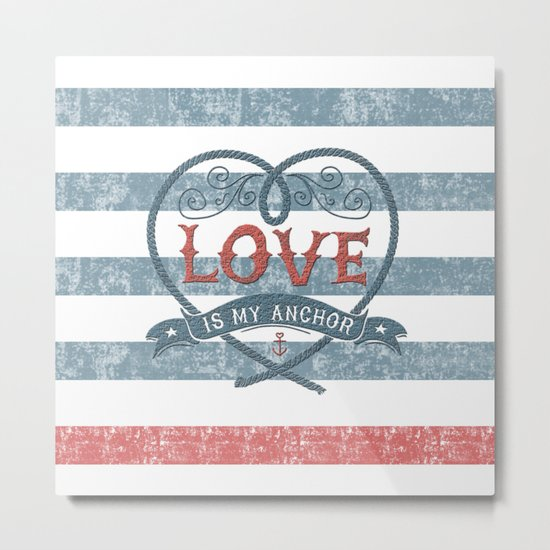 Maritime Design- Love is my anchor on navy blue and red striped background Metal Print