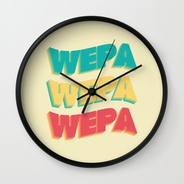 Wepa Wepa Wepa Wall Clock