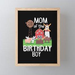 Farm Mom Birthday Boy Mother Animal loving Kid Framed Mini Art Print