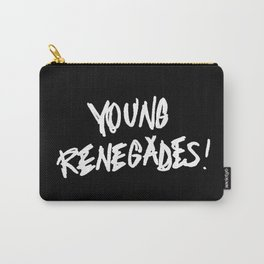 The last young renegades Carry-All Pouch
