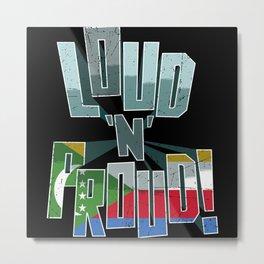 The Comoros Pride Loud N Proud Metal Print