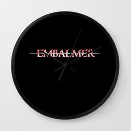 Embalmer Death Profession Funeral Director Gift Wall Clock