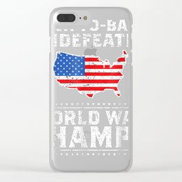 Back To Back Undefeated World War Champs Gift T-Shirt Clear iPhone Case