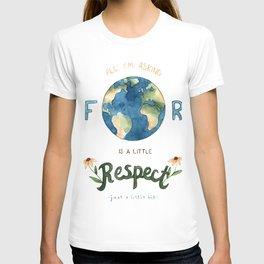 Respect Earth Art T-shirt