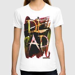 D.E.A.D  T-shirt