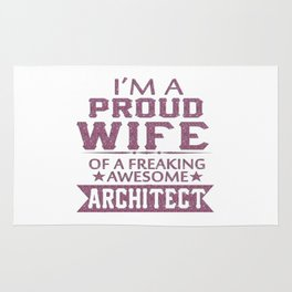 I'M A PROUD ARCHITECT'S WIFE Rug