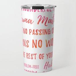 Hakuna Matata! Travel Mug