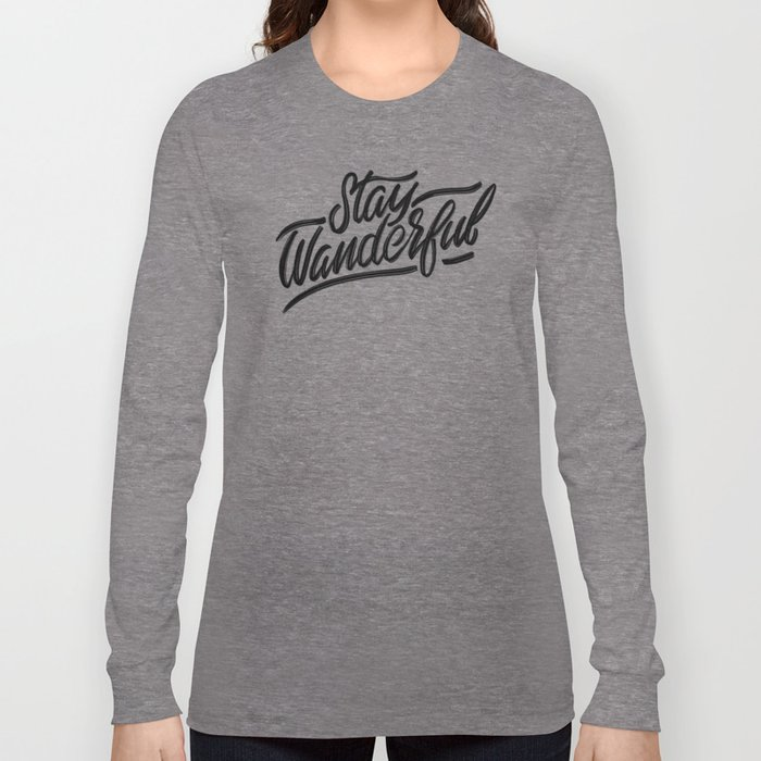Stay Wanderful Long Sleeve T-shirt