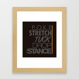 POKE STRETCH TUCK DROP STANCE v4 HQvector Framed Art Print