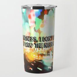 Love is blindness Travel Mug