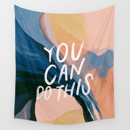 You Can Do This! Wall Tapestry