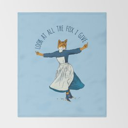 Look At All The Fox I Give - I Throw Blanket