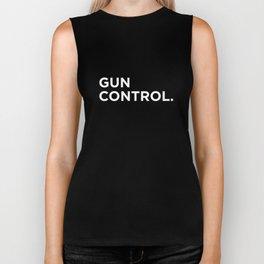 Gun Control. Period. [White text] Biker Tank