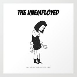 The Unemployed - Vivienne Art Print