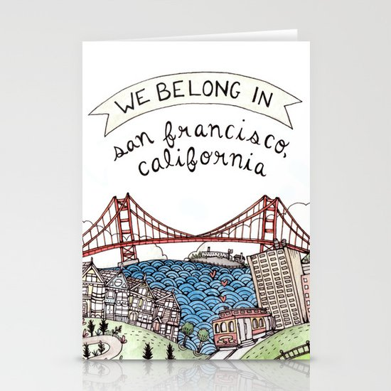We Belong in San Francisco Stationery Cards