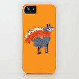 No Probllama iPhone Case