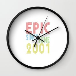 Epic Since June 2001 Shirt - Birthday 18th Gift 18 years Old Wall Clock