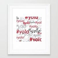yolo Framed Art Prints featuring yolo by blacksparrow