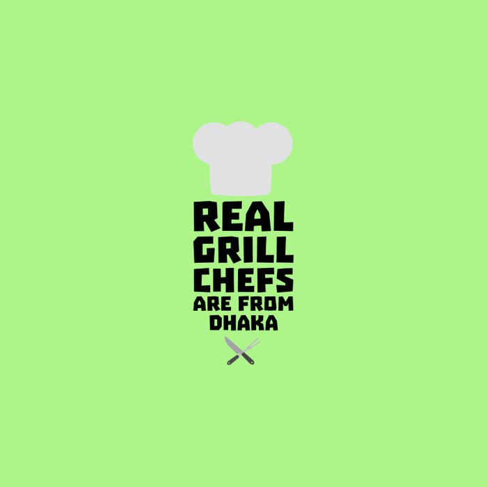 Real Grill Chefs are from Dhaka T-Shirt Duvet Cover