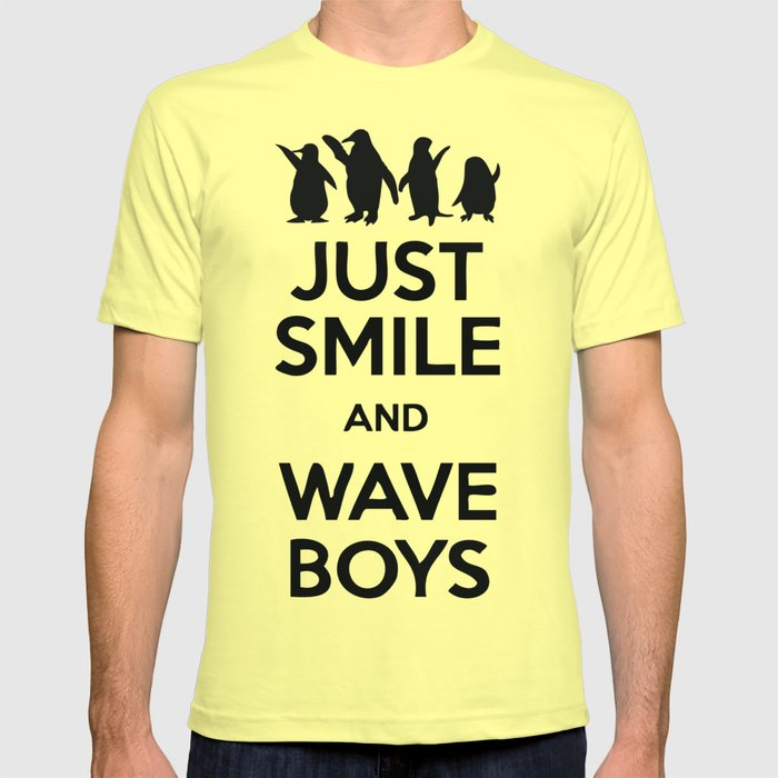 Just Smile And Wave Boys T Shirt By Azza1070 Society6