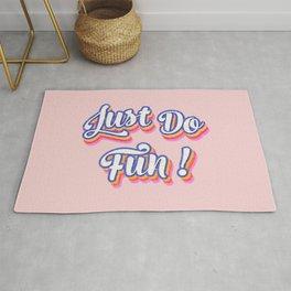 Just Do Fun! Rug