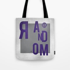 R AN D OM NE S S Tote Bag