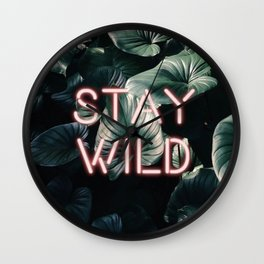 Stay Wild ( Contrast neon- plants ) Wall Clock