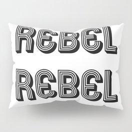 Rebel Rebel Art Print Pillow Sham