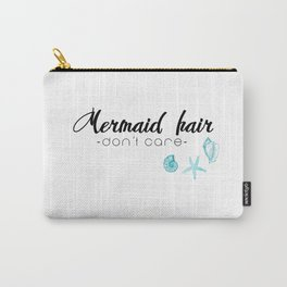 Mermaid hair, don't care Carry-All Pouch