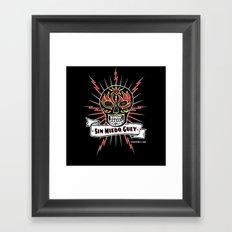 Sin Miedo Guey! Framed Art Print
