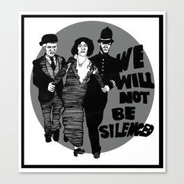 We Will Not Be Silenced IV Canvas Print