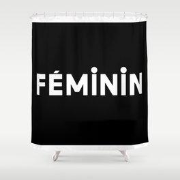 French New Wave - Feminin Shower Curtain