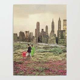 No city should be too large for a man to walk out of in the morning Poster