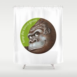 Keep the Forest Green_02 Shower Curtain