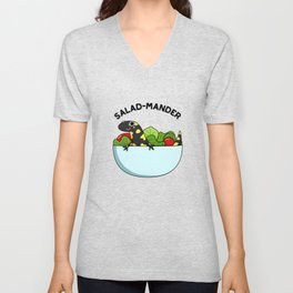 Saladmander Cute Salamander Salad Pun Unisex V-Neck