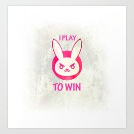 I play to win Art Print