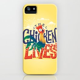 The Chicken Lives iPhone Case