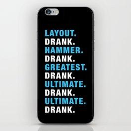 Ultimate. Drank. iPhone Skin