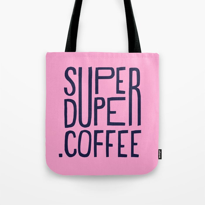 SUPERDUPER coffee mark Tote Bag