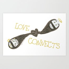 Love Connects Art Print