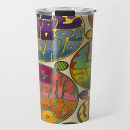 There is No Why Travel Mug