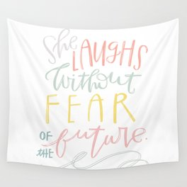 She Laughs Without Fear Wall Tapestry