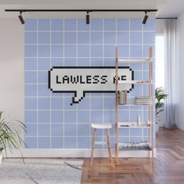 Lawless AF Wall Mural